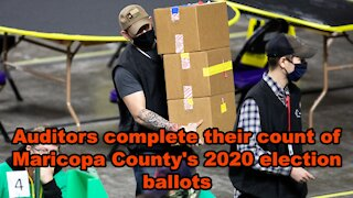 Auditors complete their count of Maricopa County's 2020 election ballots - Just the News Now