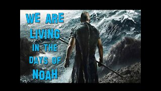 """Jesus Warned Us About This... """"The Days of Noah Have Come"""""""