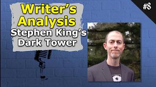 Writer's Analysis: Stephen King's Dark Tower - 008 Brainstorm Podcast