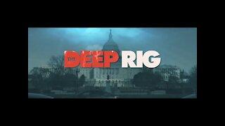Watch Deep Rig Movie FREE
