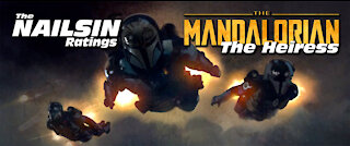 The Nailsin Ratings: The Mandalorian-The Heiress