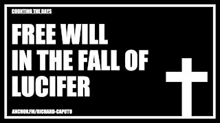 Free Will in the Fall of Lucifer