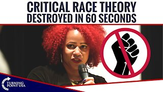 Critical Race Theory DESTROYED n 60 Seconds