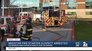 MedStar fire starter suspect arrested