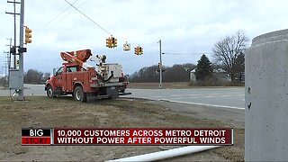 10,000 customers across metro Detroit without power after powerful winds
