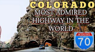 I-70 Colorado Most Admired Highway In The World