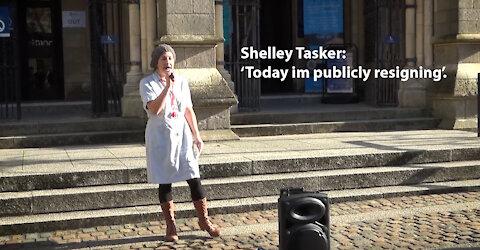 Shelley Tasker - NHS assistant care worker publicly resigning.