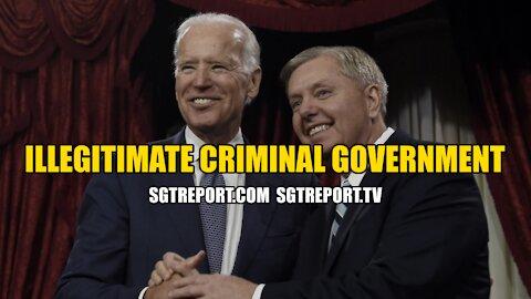 100% ILLEGITIMATE CRIMINAL GOVERNMENT