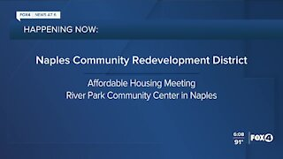 Naples Community Redevelopment District meeting to discuss affordable housing