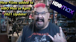 PHAT MOVIE NEWS! New Films added to HBO Max in April 2021 Update!