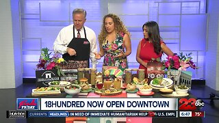Foodie Friday: The 18hundred Downtown
