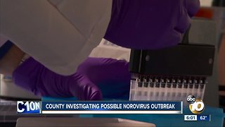 San Diego County investigating possible Norovirus outbreak
