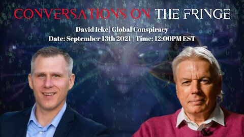 Conversations On The Fringe   Live with David Icke   Global Conspiracy