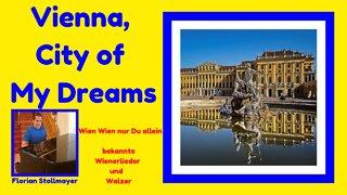 Vienna, City of my Dreams (Wien Wien nur Du allein) # Waltz music from Vienna (Austria)