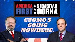 Cuomo's going nowhere. Boris Epshteyn with Sebastian Gorka on AMERICA First
