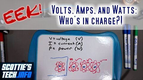 EEK! #1 - Volts, Amps, and Watts: Who's in charge?
