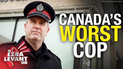 We found Canada's WORST cop