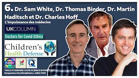 Symposium Covid 6: l'impuissance des médecins!