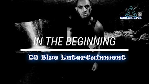 In The Beginning | DJ Blue