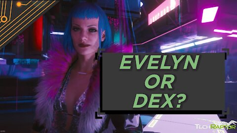 Cyberpunk 2077: Should You Side With Evelyn or Dex?