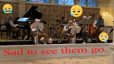 You will be missed! Grand Floridian Orchestra / March 2020