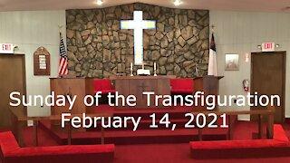 Sunday of the Transfiguration Worship, February 14, 2021