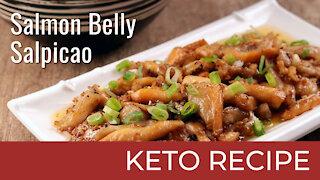 Keto Salmon Belly Salpicao | Keto Diet Recipes