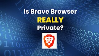 Is The Brave Browser Really Private?