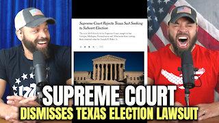 U.S. Supreme Court Dismisses Texas Lawsuit