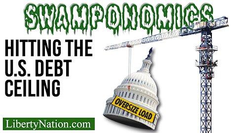 Hitting the U.S. Debt Ceiling – Swamponomics