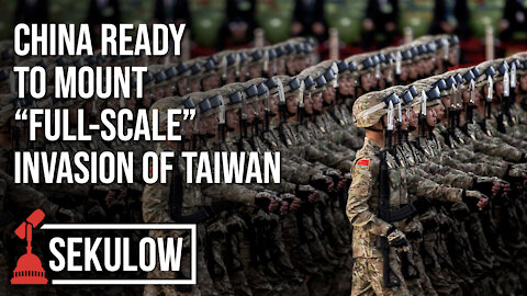 """China Ready to Mount """"Full-Scale"""" Invasion of Taiwan"""