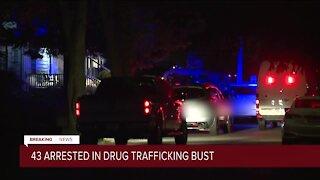 43 arrested in drug trafficking bust