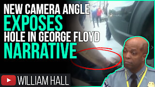 NEW Camera Angle EXPOSES Hole in George Floyd Narrative