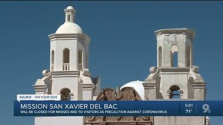 San Xavier Mission closes for mass, visitors in midst of COVID-19