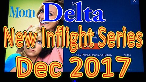 Delta's Inflight Series selection for December 2017 (New Releases)