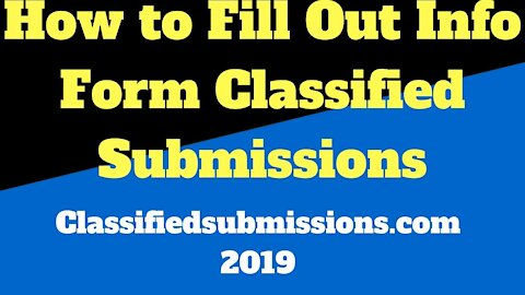 How to fill out the campaign information form after ordering from Classifiedsubmissions.com