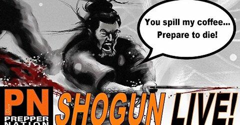 Shogun Saturday Replay - You Spill My Coffee!