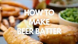 How to make Beer Batter - Recipe