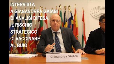 Intervista a Gianandrea Gaiani di Analisi Difesa. Il rischio strategico di vaccinare al buio