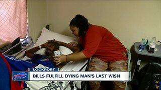 Bills fulfill man's last wish