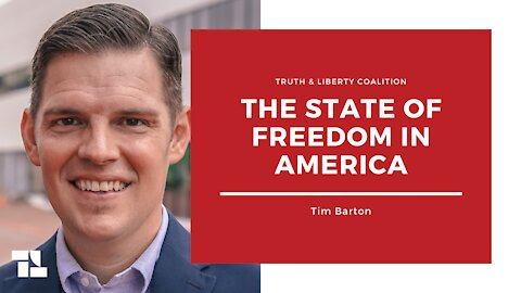 Tim Barton: The State of Freedom in America