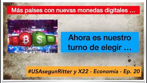 #USAsegunRitter y X22 - Economía - Ep. 20