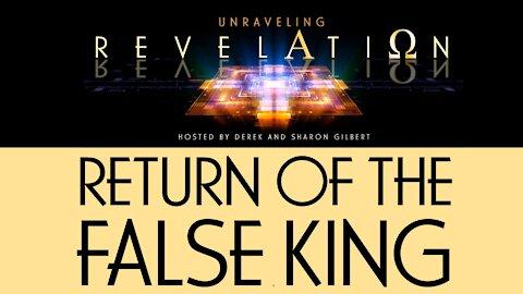 Unraveling Revelation: Return of the False King