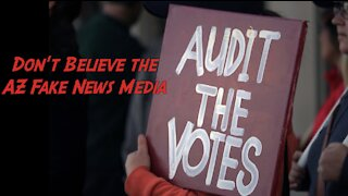 The Media in Arizona is Lying about the Upcoming Audit.