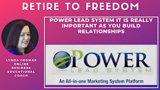 Power Lead System It Is Really Important As You Build Relationships