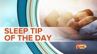 SLEEP TIP OF THE DAY: Improve Your Sleep