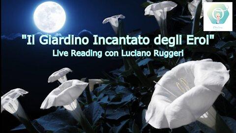 """""""Il Giardino Incantato degli Eroi"""" con Luciano Ruggeri"""