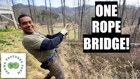 One Rope Bridge // Moving Men and Material