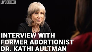 Former Abortionist Becomes Pro-Life - A Conversation with Kathi Aultman