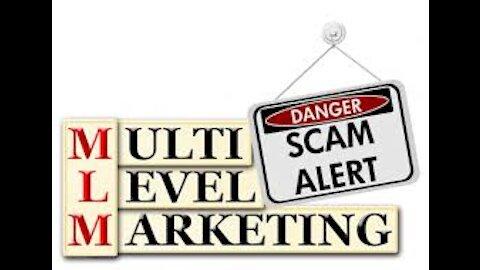 Multi Level Marketing 🚫 Scam